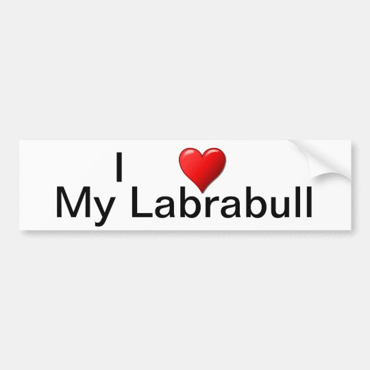 I Heart My Labrabull Bumper Sticker