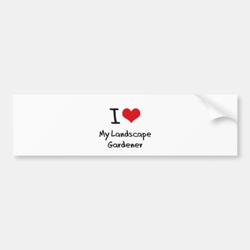 I heart My Landscape Gardener Bumper Sticker