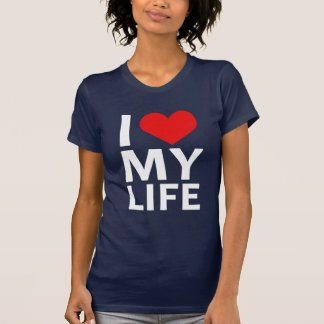 I Heart My Life 2 T-Shirt