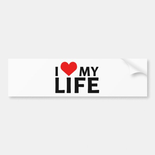 I Heart My Life Collection 1 Bumper Sticker