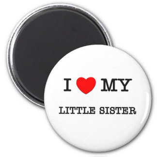 I Heart My LITTLE SISTER 6 Cm Round Magnet