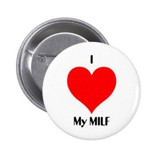 I Heart My MILF Pin