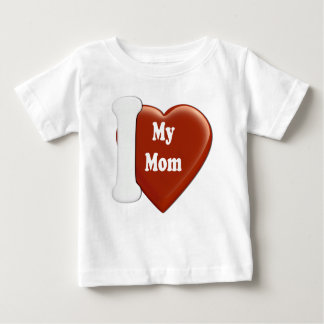 I Heart My Mom Baby T-Shirt