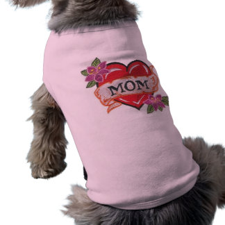 I heart my mom tattoo dog tshirt
