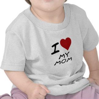 I HEART MY MOM T-SHIRT