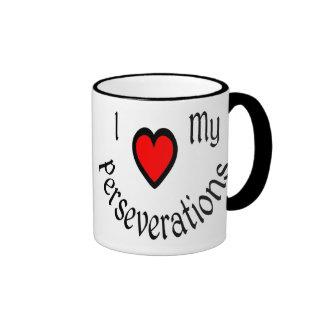 I Heart My Perseverations Mugs