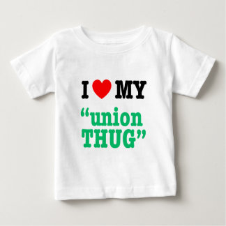 "I Heart My ""Union Thug"" Baby T-Shirt"