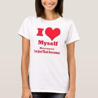 I Heart Myself T-Shirt