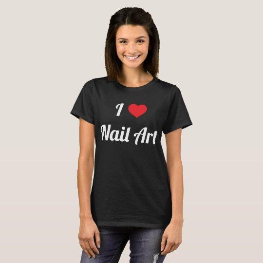 I Heart Nail Art Cosmetology Love T-Shirt