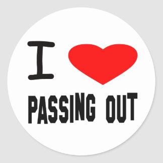 I Heart Passing Out Round Sticker