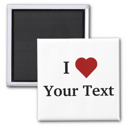 I Heart (personalize) magnet