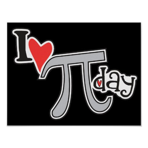 I heart Pi Day Posters