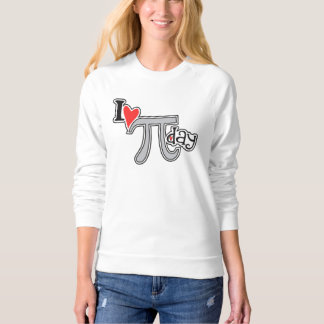 I heart Pi Day Sweatshirt - Cool Pi Apparel Gift