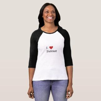 I Heart Podcast T Shirt