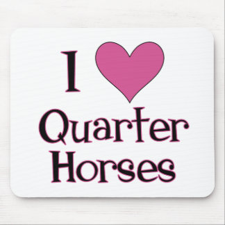 I Heart Quarter Horses Mouse Pad