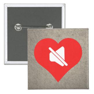I Heart Silence Icon 15 Cm Square Badge