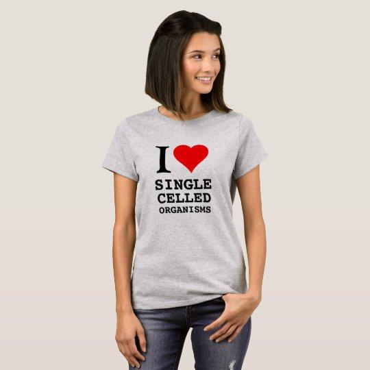 I heart single celled organisms. T-Shirt