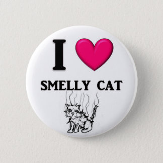 """I """"Heart"""" Smelly Cat 6 Cm Round Badge"""