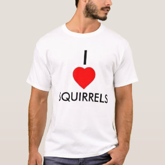 I Heart Squirrels T-Shirt
