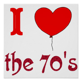 I Heart The 70's Vintage Style Poster