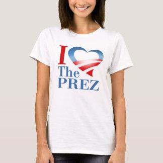 I Heart The Prez T-Shirt