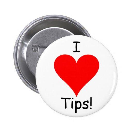 I Heart Tips! 6 Cm Round Badge