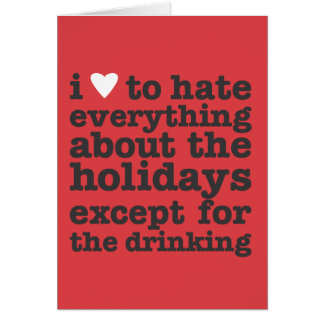 i heart to hate holidays greeting card