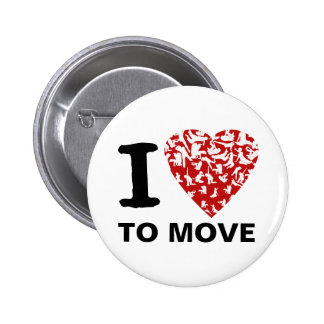 I Heart To Move Button | Red Heart