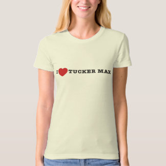 I Heart Tucker Max T-Shirt