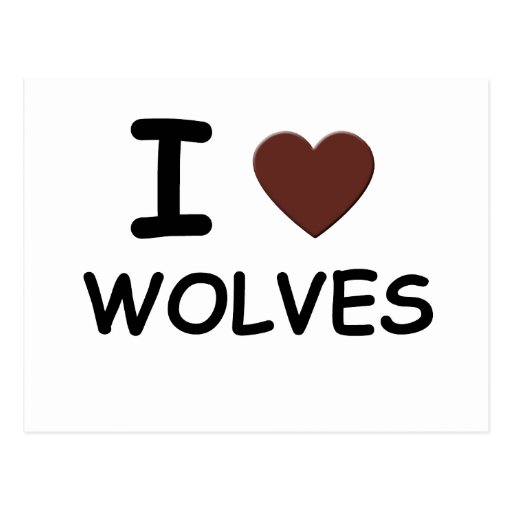 I HEART WOLVES POST CARD