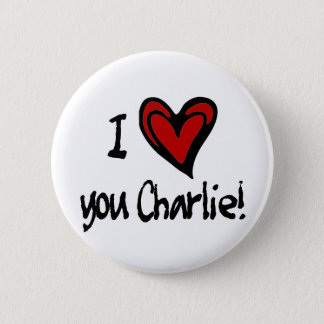 I heart you Charlie 6 Cm Round Badge