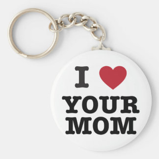 I Heart Your Mom Basic Round Button Key Ring