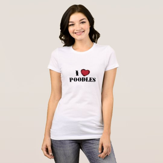 I (hearts) Poodles T-Shirt