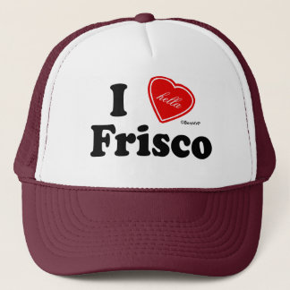I (Hella) Love Frisco Trucker Hat