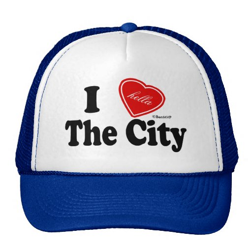I (Hella) Love The City Trucker Hat