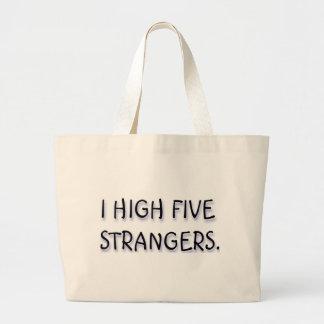 I HIGH FIVE STRANGERS. JUMBO TOTE BAG
