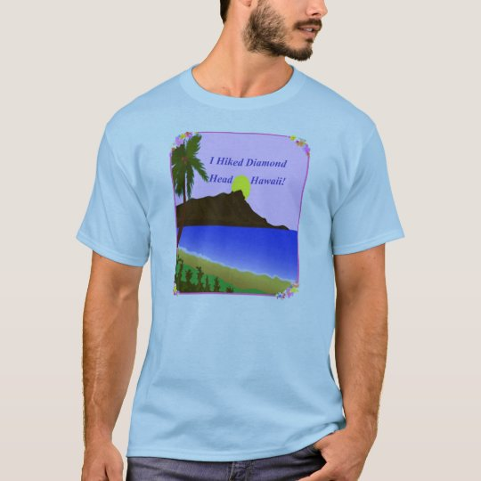 I Hiked Diamond Head Hawaii T-Shirt