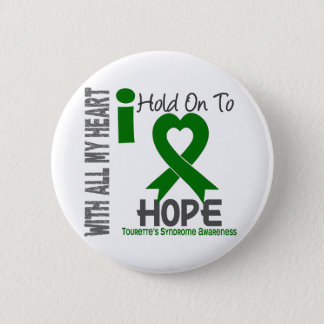 I Hold On To Hope Tourette's Syndrome 6 Cm Round Badge