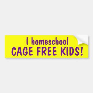 I homeschool CAGE FREE KIDS Bumper Sticker