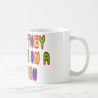 I Hope They Call Me On A Mission Basic White Mug