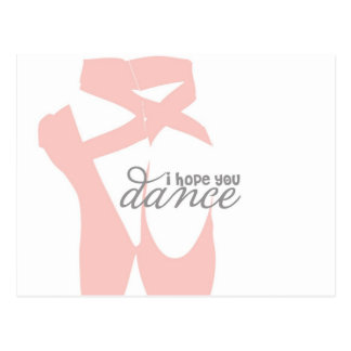 i hope you dance - pink ballet slippers - postcard