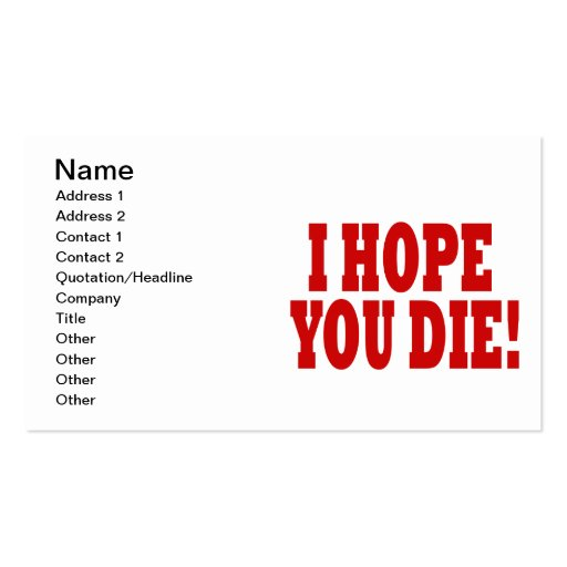 I Hope You Die Business Card Template