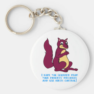 I hope you learned from your parents' mistakes ... basic round button key ring