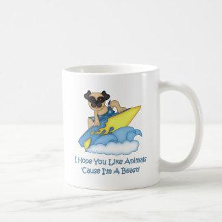 I Hope You Like Animals Cause I m A Beast Pug Coffee Mug