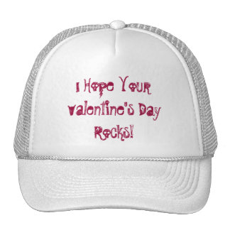 I Hope Your Valentine's Day Rocks!-Hat Cap