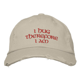 I hug therefore I am Embroidered Hats