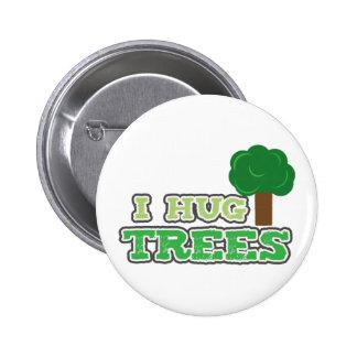 I hug Trees pin