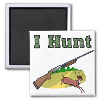 I Hunt Square Magnet