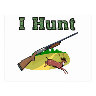 I Hunt Postcard