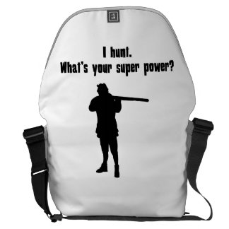 I Hunt What s Your Super Power Courier Bags